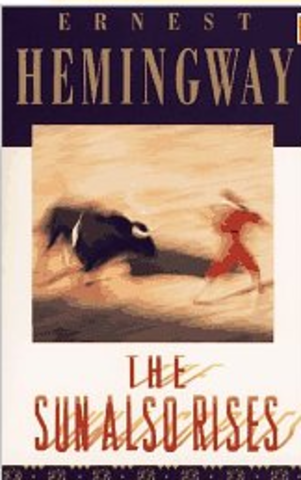 The Sun Also Rises-Ernest Hemingway