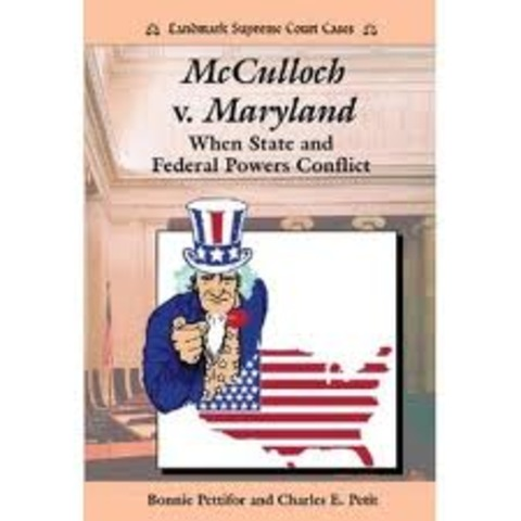 mcculloch v maryland Mcculloch v maryland established that congress has the power to incorporate  banks the case also established that the state of maryland did not have the.