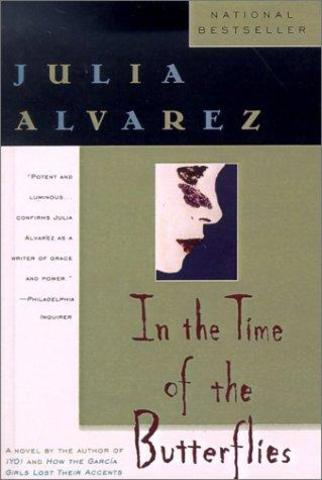In the Time of the Butterflies By:Julia Alvarez, Historical ...