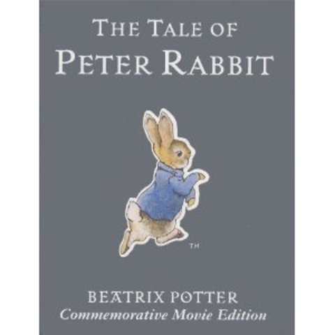 """The Tale of Peter Rabbit"" by Beatrix Potter"