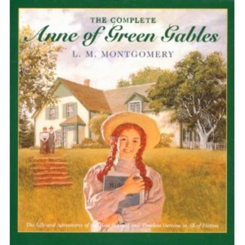 """Anne of Green Gables"" by L.M. Montgomery"