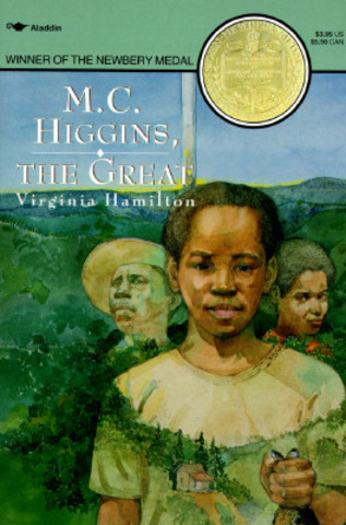 """M.C. Higgins, the Great"" by Virginia Hamilton"