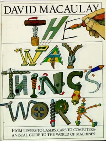 """The Way Things Work"" by David Macauley"
