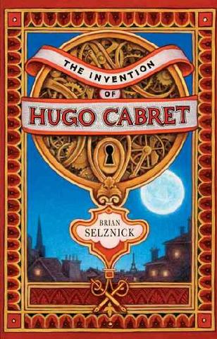 """The Invention of Hugo Cabret"" by Brian Selznick"