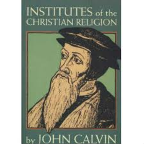 John Calvin publishes institutes of the Christian religion