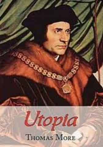 Thomas More writes Utopia