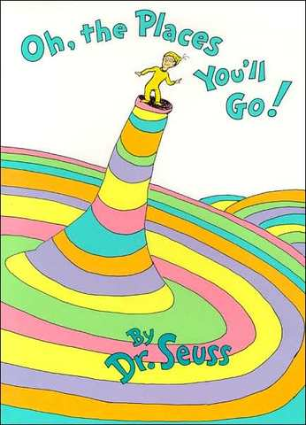 Oh, The Places You'll Go was published