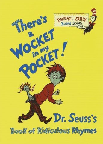 There's  A Wocket In My Pocket was published