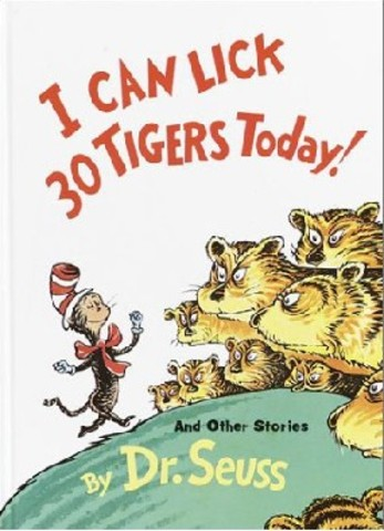 I Can Lick 30 Tigers Today and Other stories was published