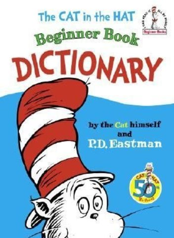 The Cat In The Hat Dictionary By The Cat Himself was publihed