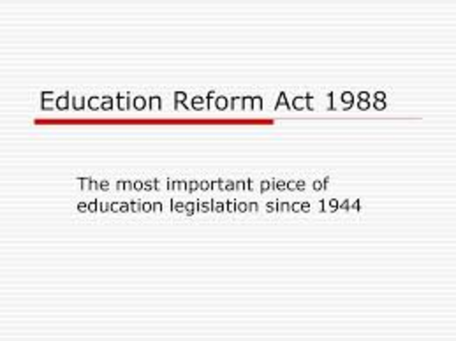 the 1988 education reform act resulted in a better education for students. discuss.