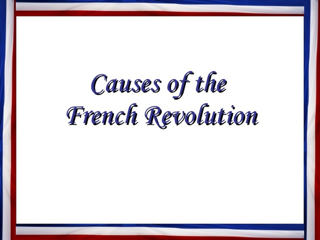 causes of the french revolution thesis statement