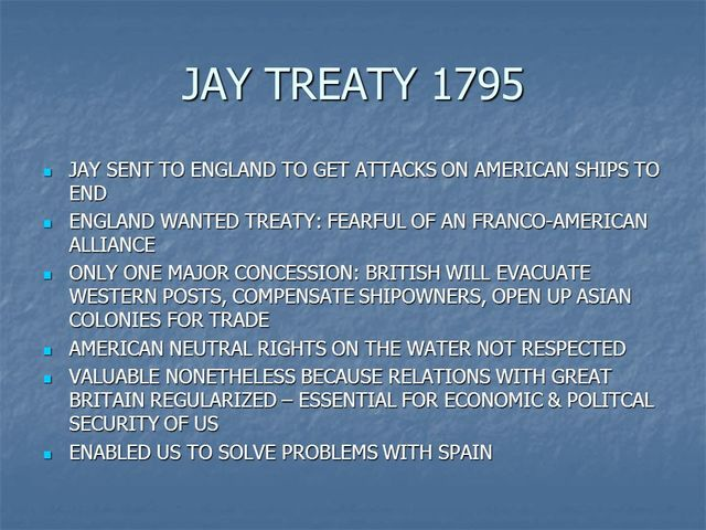 jays treaty pinckneys treaty and the whisky rebellion essay An unforeseen result of this tax was the whiskey rebellion in 1794  in  pinckney's treaty of 1795, the spanish granted almost all the united states'  requests,.