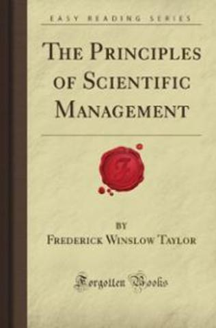 The Principles of Scientific Management Published
