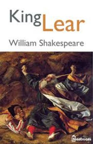Shakespeare writes King Lear.