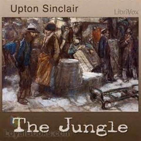 Upton Cinclair publishes the Jungle