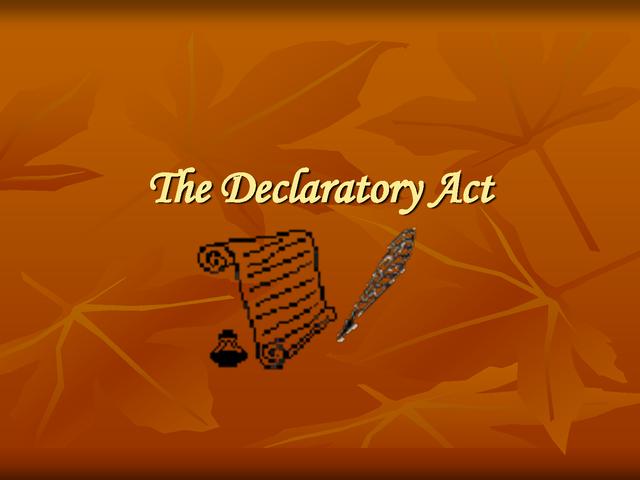 Declaratory Act Brooke Petra timeline ...
