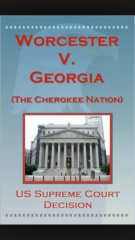worcester vs georgia Cherokee nation v georgia, 30 us (5 pet) 1 (1831), was a united states supreme court case worcester v georgia cherokee nation v georgia case brief summary.
