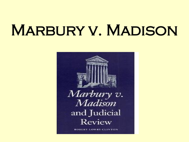 an analysis of the power of judicial review in marbury versus madison Title: marbury v madison and the doctrine of judicial review created date: 20160811103512z.