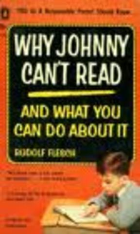 "(4) ""Why Johnny Can't Read"" by Rudolph Flesch published"