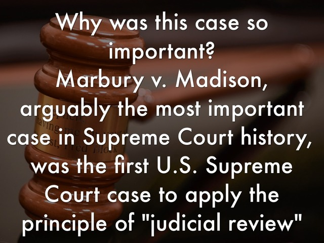 a case analysis of the marbury v madison The case of marbury v madison is a landmark supreme court case marbury v madison is one of the most influential and groundbreaking legal proceeding in the history of the united states.