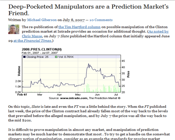 """Deep pocketed manipulators are a prediction market friend"" Michael Giberson"
