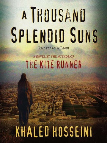a thousand splendid suns reivew A thousand splendid suns written by khaled hosseini a thousand splendid suns is a book about two lives coming together through the years of hardship in afghanistan.