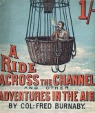 He crossed the English Channel in a hot air balloon.