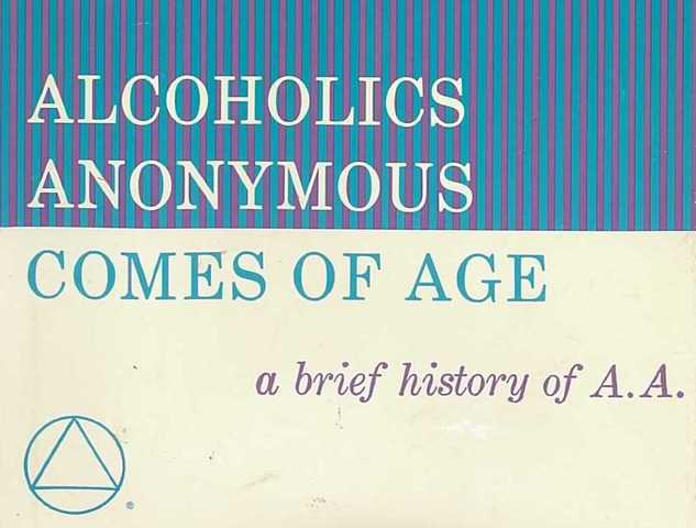 """Alcoholics Anonymous Comes of Age"" Published"