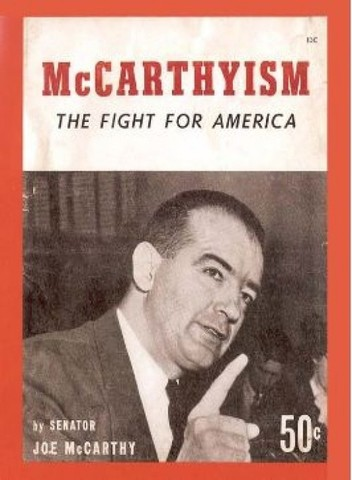 the red scare during the mccarthyism in the united states He proclaimed that he was aware of 205 card-carrying members of the communist party who worked for the united states red -baiters (communist during, and after.