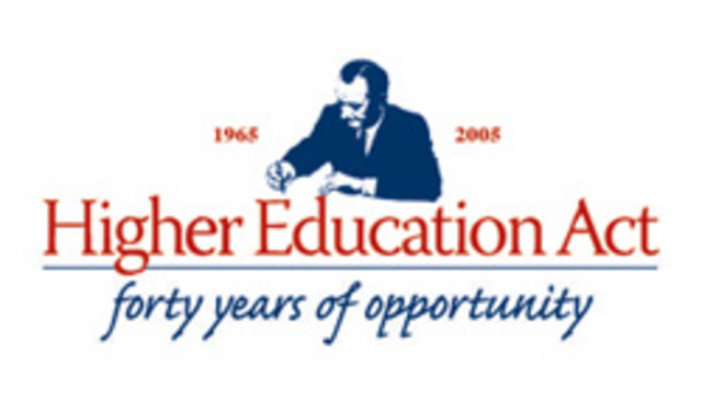 higher education act With the vision to strengthen the educational resources of the colleges and universities and to provide financial assistance for students in postsecondary and higher education and in accordance to president lyndon johnson's domestic agenda, the high education act was signed on november 8, 1965.