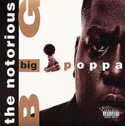 "Biggie hits top 40 with '""Big poppa"""