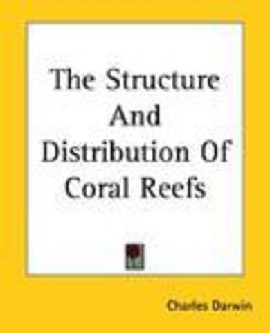 an analysis of on the structure and distribution of coral reefs by charles darwin