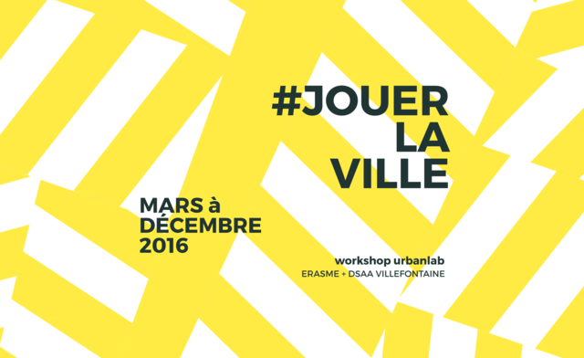 "Workshop ""Jouer la ville"""