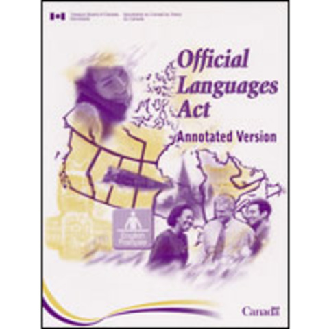 an analysis of the official languages act of 1969 in recognizing canada as a bilingual country
