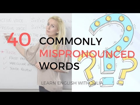 40 commonly mispronounced words british english pronunciation