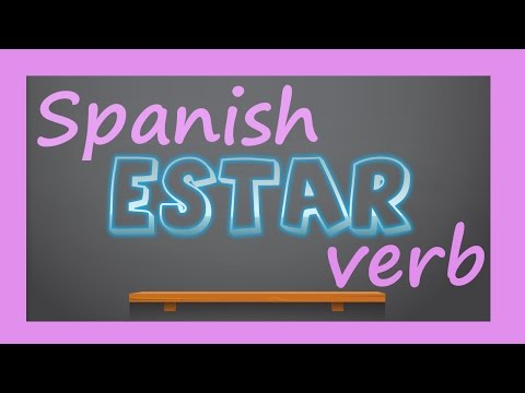 """Spanish verb - ESTAR   How to conjugate and use """"to be"""" verb? thumbnail"""