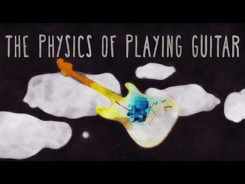 The physics of playing guitar - Oscar Fernando Perez thumbnail