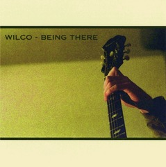 Being_there_wilco_being_there