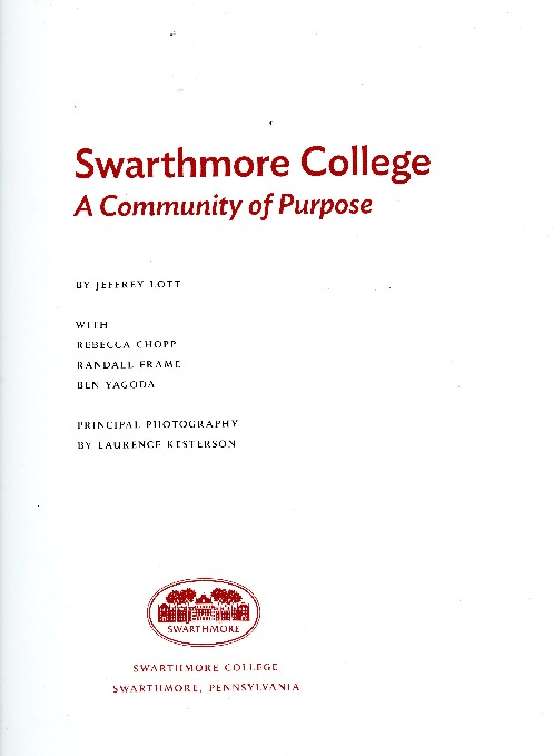 Swarthmore College: A Community of Purpose