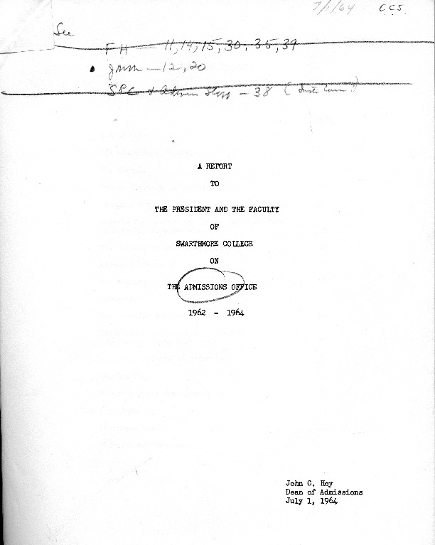 A Report to the President and the Faculty of Swarthmore College on The Admissions Office 1962-1964