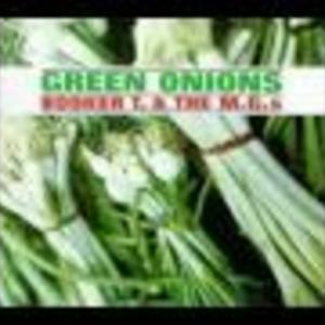 """Green Onions"""