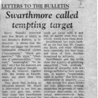 Swarthmore called tempting target