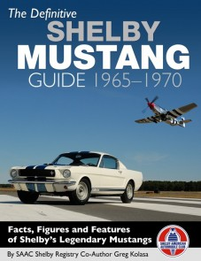 The Definitive Shelby Mustang Guide: 1965-1970, Book Cover Photo