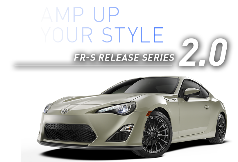 FR-S Release Series 2.0