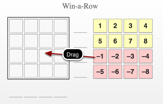 Drag the yellow and green numbers to the Win-A-Row grid.