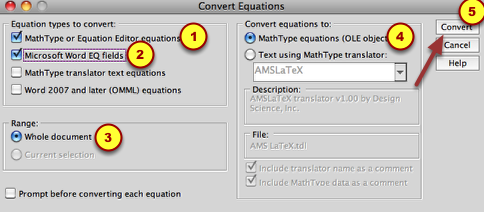 "3. Check the top two items and select ""Whole document"" and ""MathType equations (OLE objects).  Click ""Convert""."