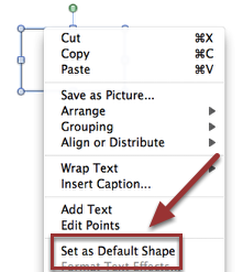 7. You will get the rectangle desired. To save the setting, right click the shape and select 'Set as Default Shape'.