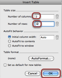 3. Choose 2 columns and as many rows as you want.  You can always add and delete rows.