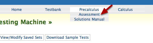 1. Log in to the CPM Assessment Site.  Click on either Precalculus or Calculus on the top bar.